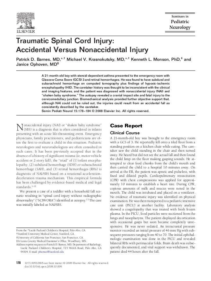 Traumatic Spinal Cord Injury:Accidental Versus Nonaccidental InjuryPatrick D. Barnes, MD,*,† Michael V. Krasnokutsky, MD,*...