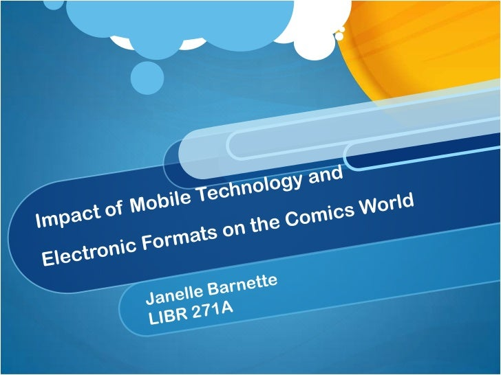 The Impact of Mobile Technology and Electronic Formats on the Comics World