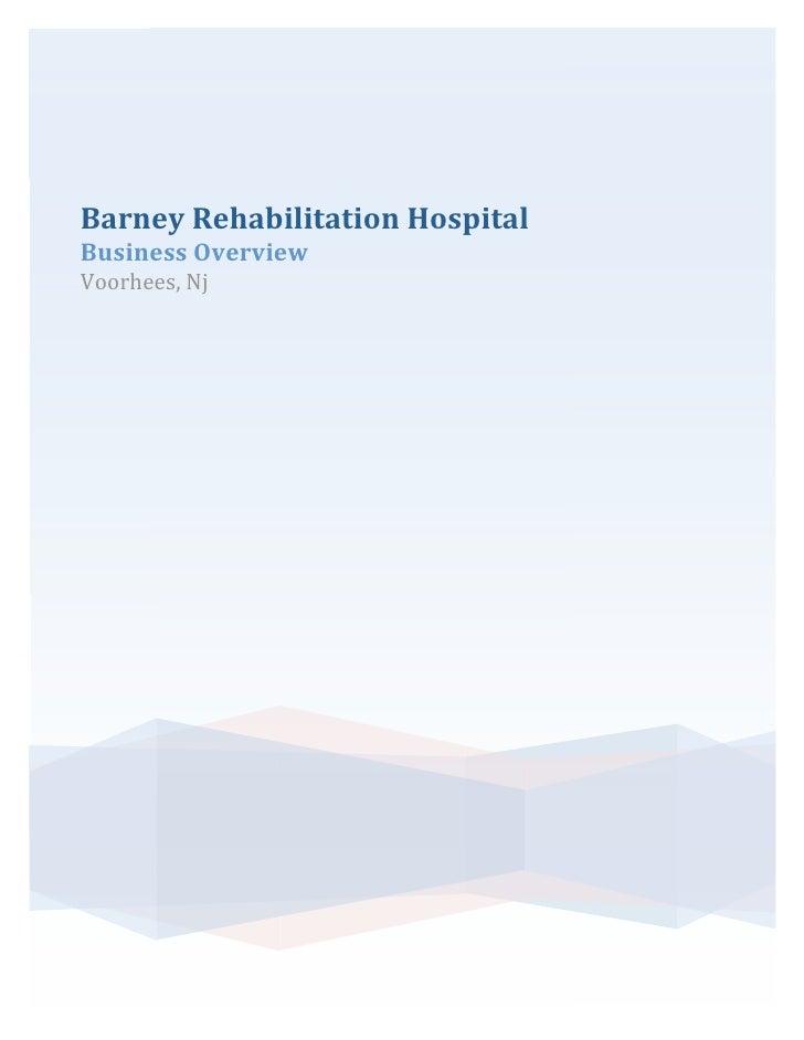 BarneyRehabilitationHospital BusinessOverview Voorhees,Nj