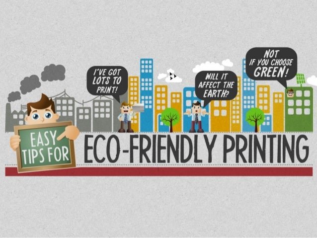 Quick Tips For Eco Friendly Printing