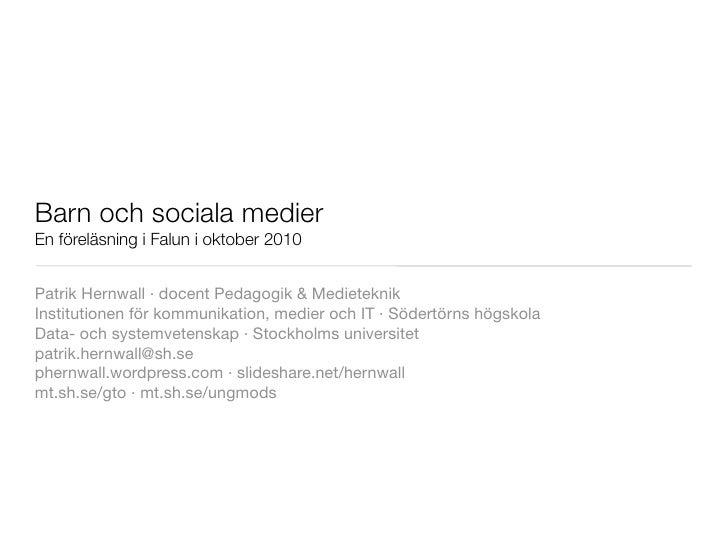 Barn och sociala medier, falun, oktober 2010