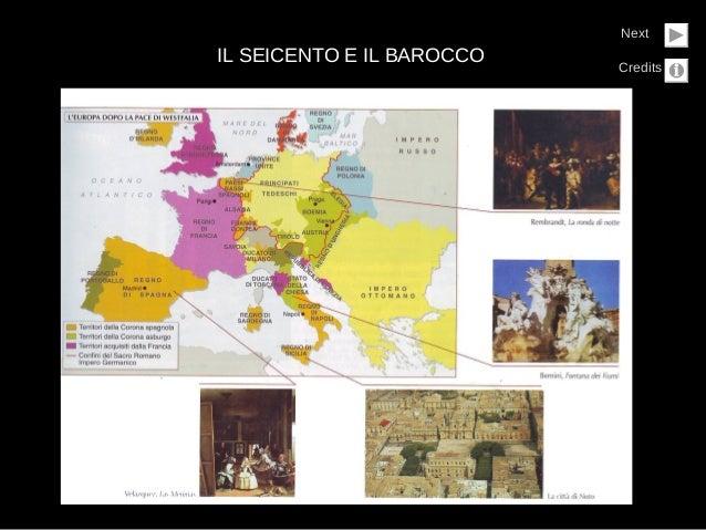 IL SEICENTO E IL BAROCCONextCredits