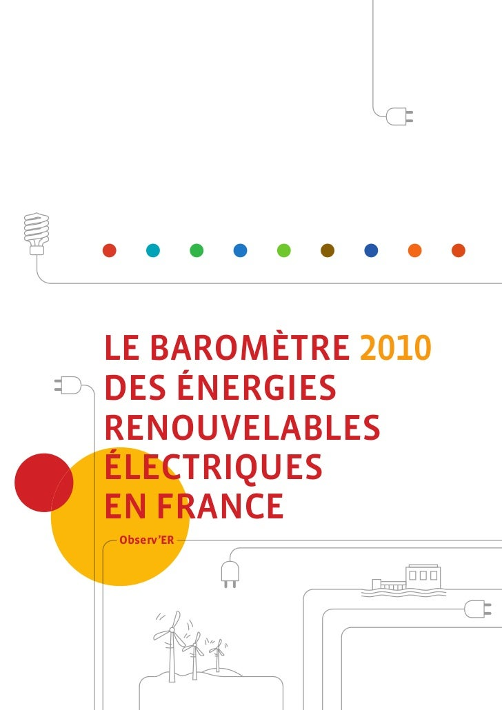 LE BAROMÈTREDES ÉNERGIESRENOUVELABLESÉLECTRIQUESEN FRANCEObserv'ER
