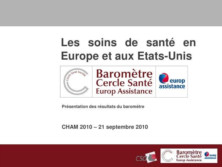 2010-Baromètre Cercle Santé Société - Europ Assistance - CHAM 2010