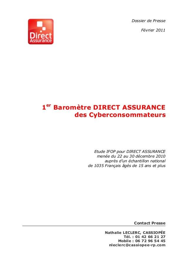 Dossier de Presse Février 2011 1er Baromètre DIRECT ASSURANCE des Cyberconsommateurs Etude IFOP pour DIRECT ASSURANCE mené...
