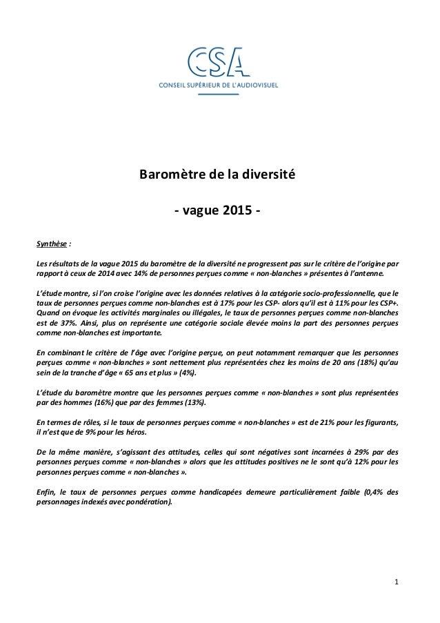 1 Baromètre de la diversité - vague 2015 - Synthèse : Les résultats de la vague 2015 du baromètre de la diversité ne progr...
