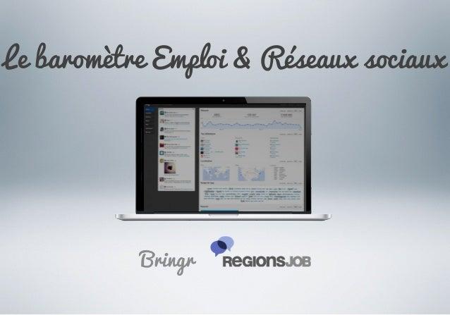 """Barometre RegionsJob/Bringr : les conversations """"emploi"""" sur les réseaux sociaux"""