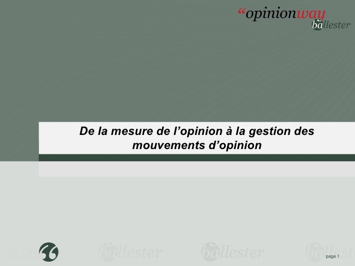 De la mesure de l'opinion à la gestion des         mouvements2011               Edition d'opinion                         ...