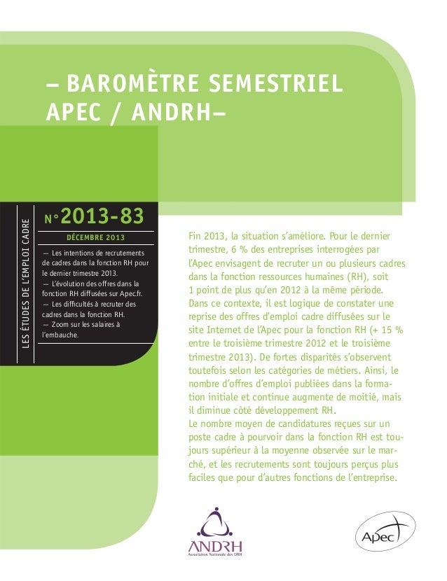 LES ÉTUDES DE L'EMPLOI CADRE  – BAROMÈTRE SEMESTRIEL APEC / ANDRH–  N°  2013-83 DÉCEMBRE 2013  — Les intentions de recrute...