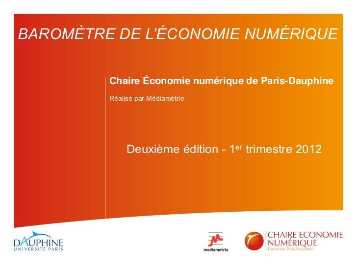 BAROMÈTRE DE L'ÉCONOMIE NUMÉRIQUE          Chaire Économie numérique de Paris-Dauphine          Réalisé par Médiamétrie...