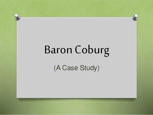 baron coburg Baron coburg illustrates practically all of the basic accounting concepts, without naming them it is a difficult case, but enlightening, even for those with some prior accounting training problems.