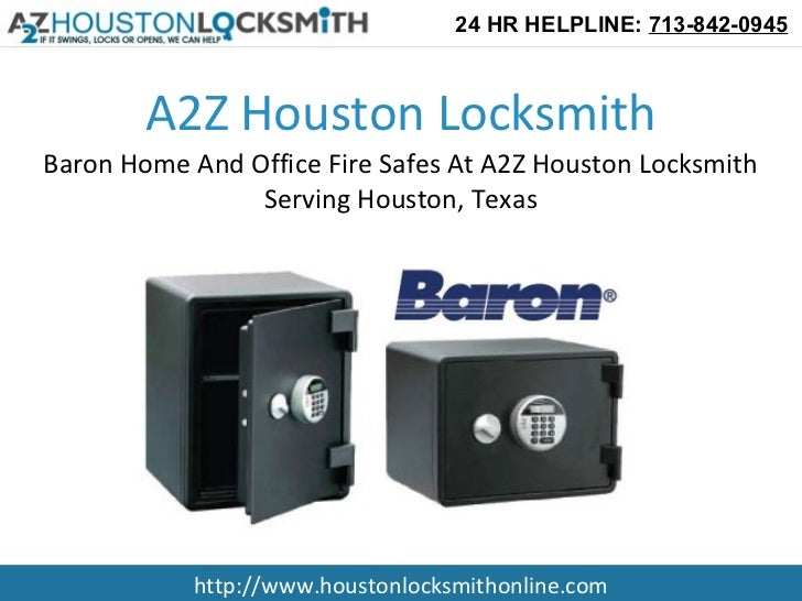 Baron Home And Office Fire Safes At A2Z Houston Locksmith Serving Houston, Texas