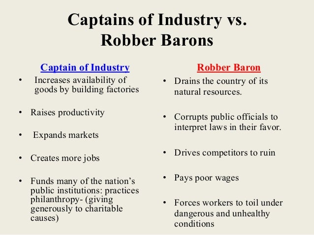 robber barons essay andrew carnegie robber baron or captain of  captains of industry essayrobber barons amp captains of industry drained usa s natural resources captains of