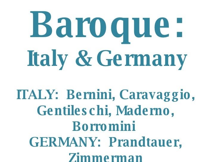 Baroque In Italy, Germany, And Austria