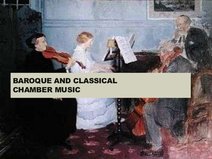 BAROQUE AND CLASSICALCHAMBER MUSIC