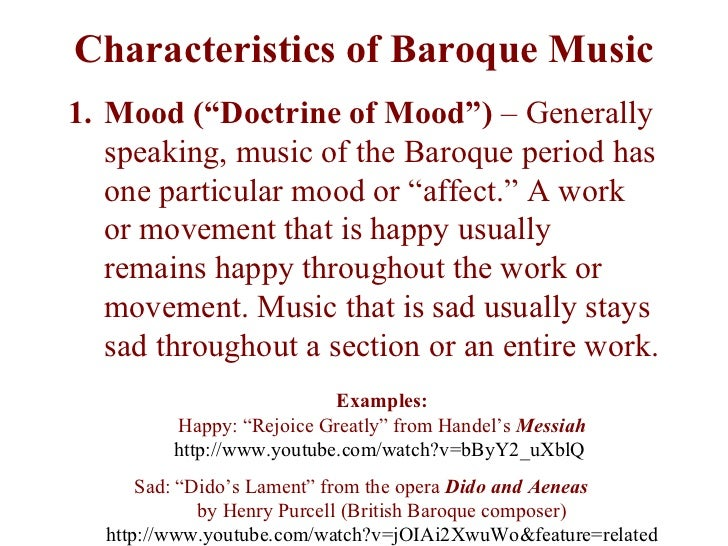 "baroque music characteristics First off, to many people, ""classical music"" is a vague term meaning roughly ""mostly-instrumental music written by dead (or obscure modern) composers, typically performed by people in formalwear,"" and when used in this loose sense, it generally includes baroque music ok, with that out of."