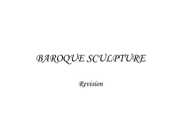 BAROQUE SCULPTURE Revision
