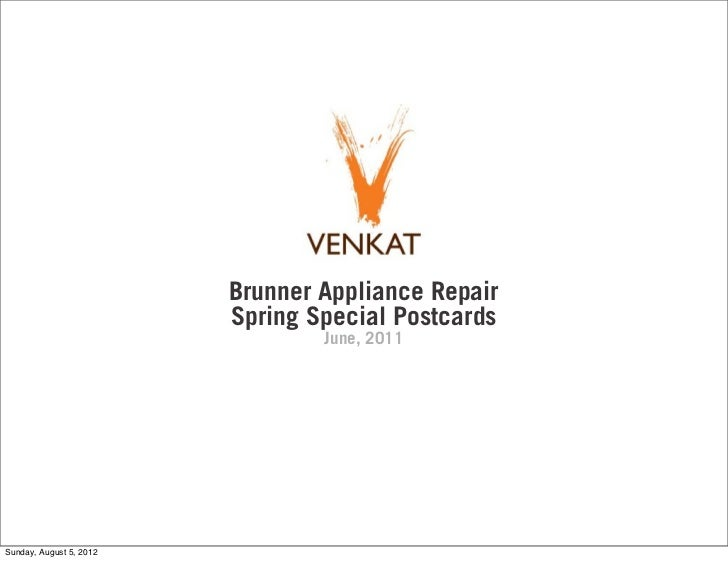 Brunner Appliance Repair                         Spring Special Postcards                                 June, 2011Sunday...