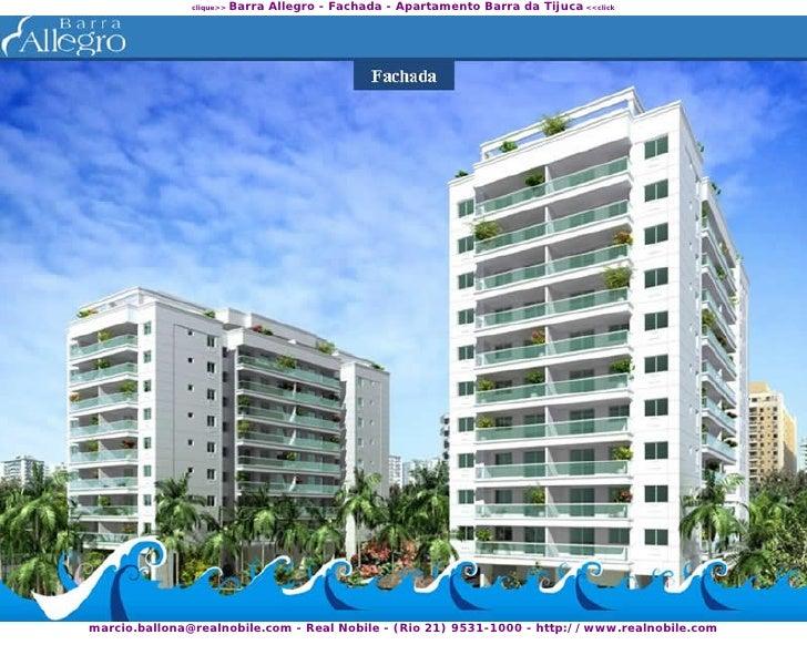 Barra Allegro - Fachada - Apartamento Barra da Tijuca <<click                clique>>     marcio.ballona@realnobile.com - ...