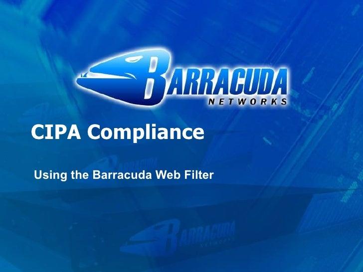 Barracuda Web Filter Cipa Presentation