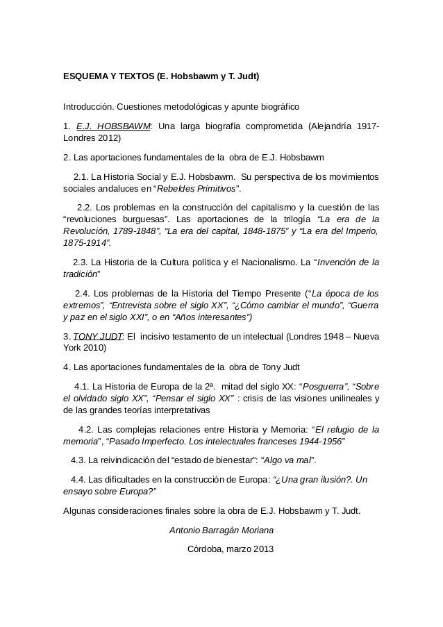 ESQUEMA Y TEXTOS (E. Hobsbawm y T. Judt)Introducción. Cuestiones metodológicas y apunte biográfico1. E.J. HOBSBAWM: Una la...