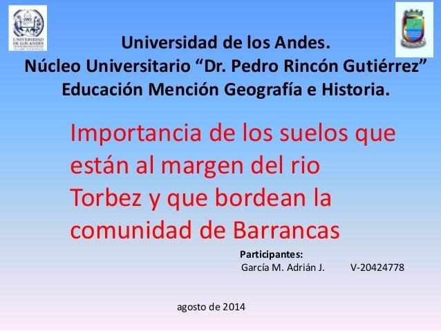 """Universidad de los Andes.  Núcleo Universitario """"Dr. Pedro Rincón Gutiérrez""""  Educación Mención Geografía e Historia.  Imp..."""