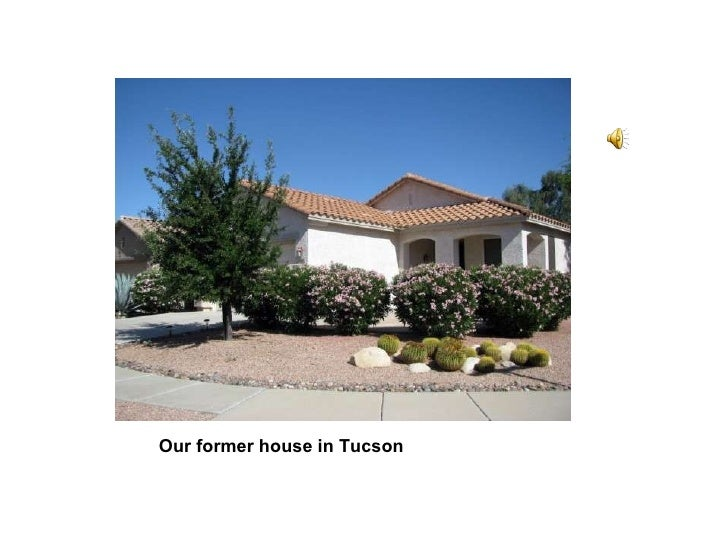 Our former house in Tucson