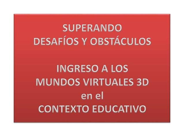 BARRERAS TÉCNICAS BARRERAS DEL USUARIO BARRERAS INSTITUCIONALES BARRERAS PEDAGÓGICAS