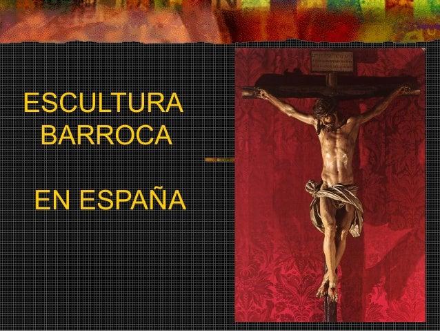 ESCULTURA BARROCA EN ESPAÑA