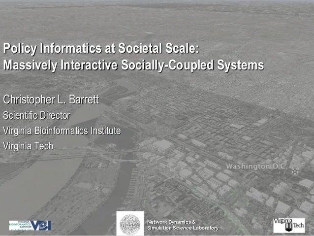 Christoph Barrett - Policy Informatics at Societal Scale