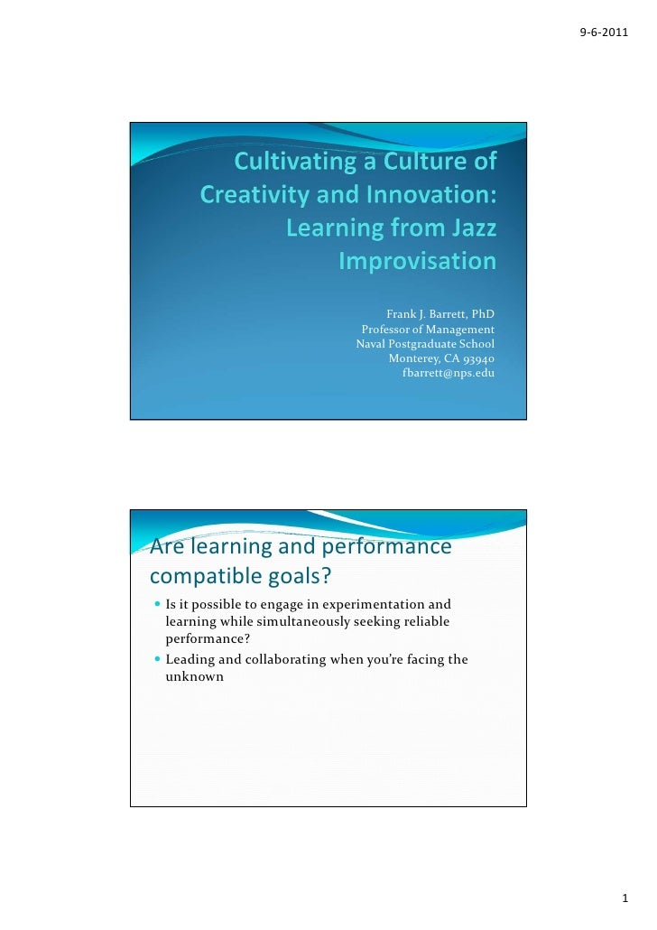 Cultivating a Culture of Creativity and Innovation: Learning from Jazz Improvisation: Frank Barrett