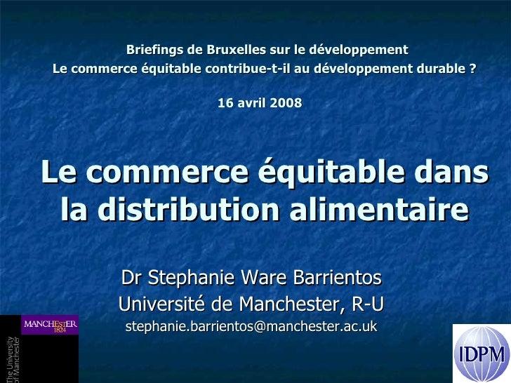 Briefings de Bruxelles sur le développement  Le commerce équitable contribue-t-il au développement durable? 16 avril 20...