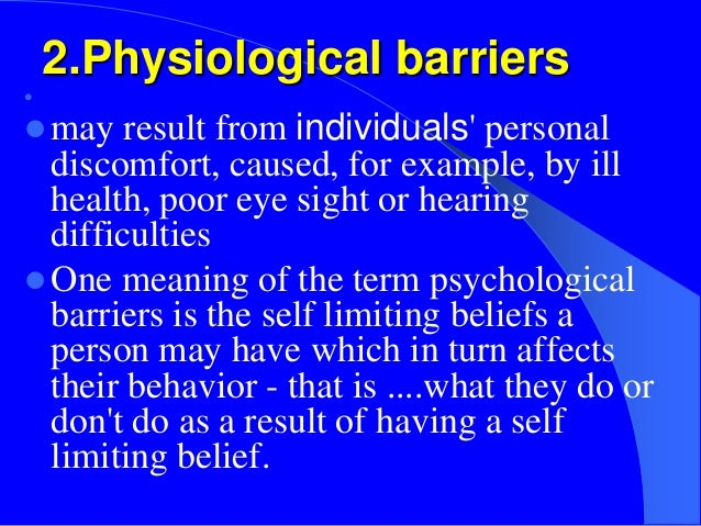 psychological barriers in communication essay Psychological barriers to communication psychological barriers 1 these barriers are categorized in the way which effects the communication psychologically in other words the psychological barriers effect the communication in three ways.