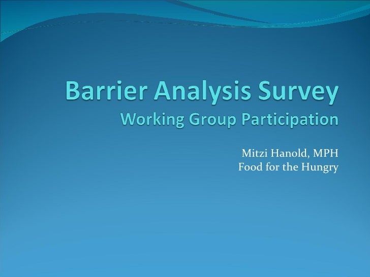 Barrier Analysis Survey: Working Group Participation