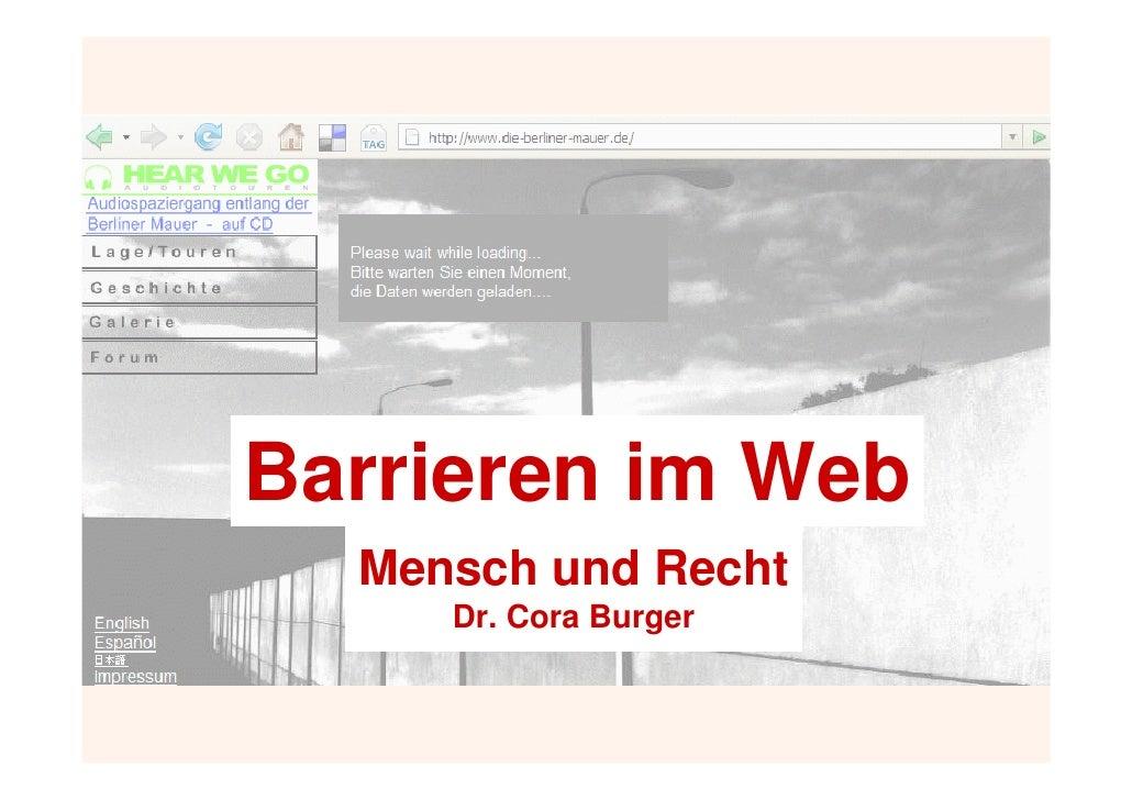 Barrieren im Web   Mensch und Recht      Dr. Cora Burger