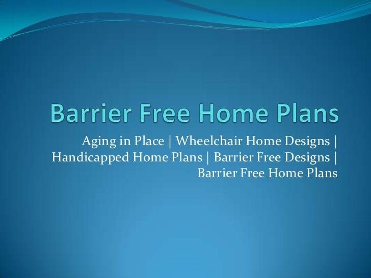 Barrier free home plans for Barrier free house plans