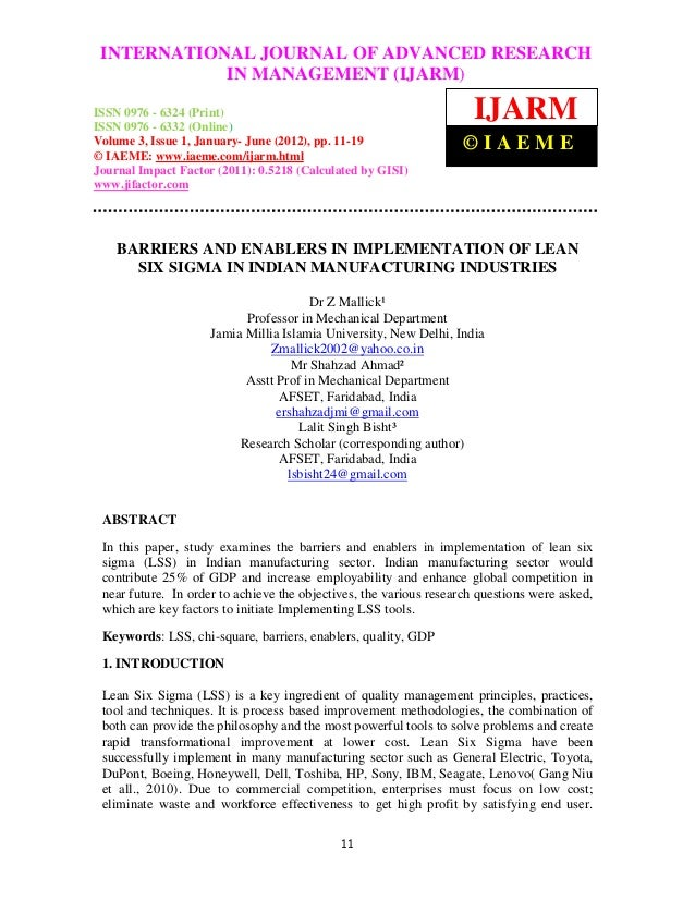 Barriers and enablers in implementation of lean six sigma in indian manufacturing industries