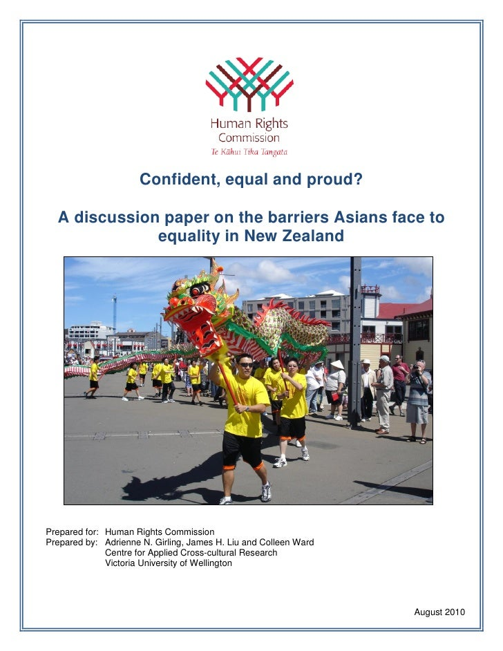 Confident, equal and proud?    A discussion paper on the barriers Asians face to               equality in New Zealand    ...
