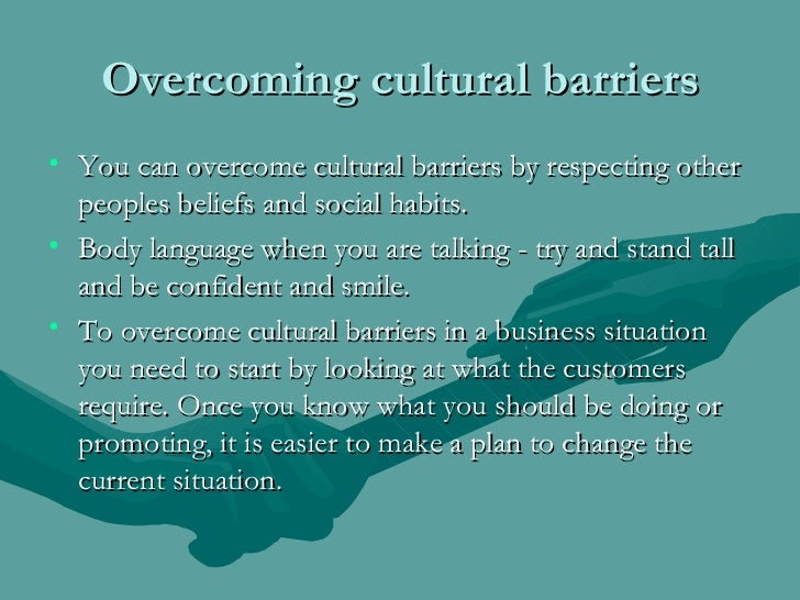 overcoming cultural barriers to change Overcoming cultural barriers to change betty m drago miami dade college overcoming cultural barriers to change there is a popular saying the only thing that is constant is change by the greek philosopher heraclitus.