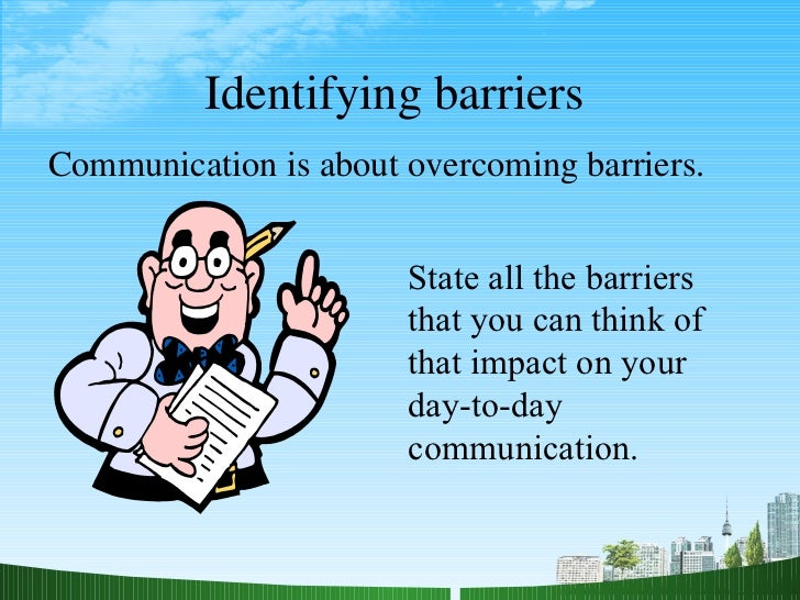 overcoming barriers to effective communication essay