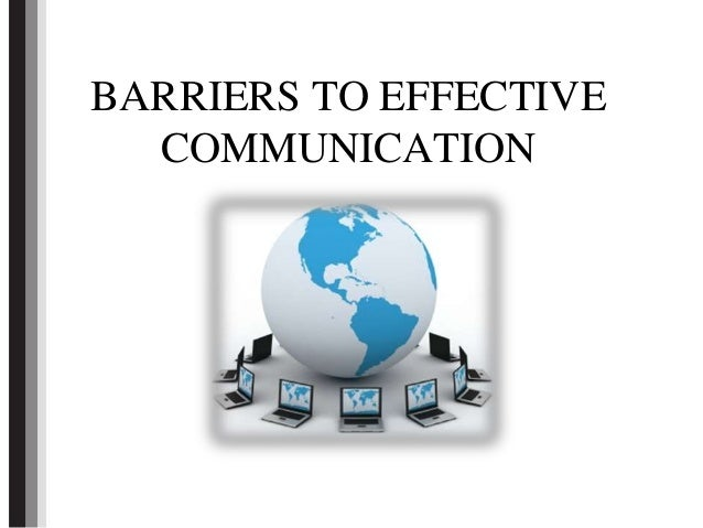 Barriers to effective_communication