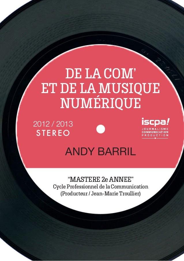 """DE LA COM' ET DE LA MUSIQUE NUMÉRIQUE """"MASTERE 2e ANNEE"""" Cycle Professionnel de la Communication (Producteur / Jean-Marie ..."""