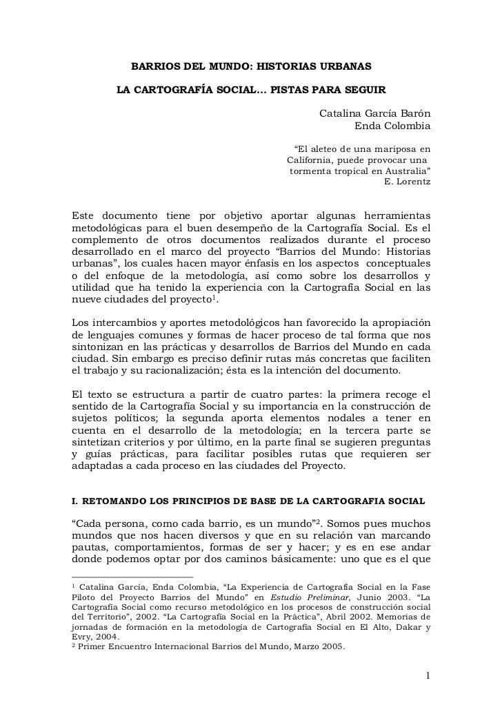 BARRIOS DEL MUNDO: HISTORIAS URBANAS          LA CARTOGRAFÍA SOCIAL... PISTAS PARA SEGUIR                                 ...