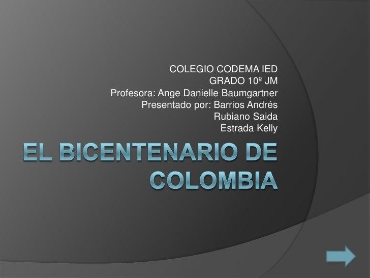 Barrios el bicentenario de__colombia