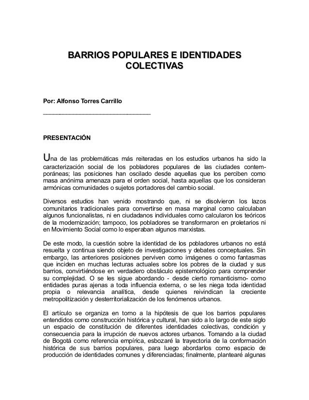 BARRIOS POPULARES E IDENTIDADESBARRIOS POPULARES E IDENTIDADES COLECTIVASCOLECTIVAS Por: Alfonso Torres Carrillo _________...