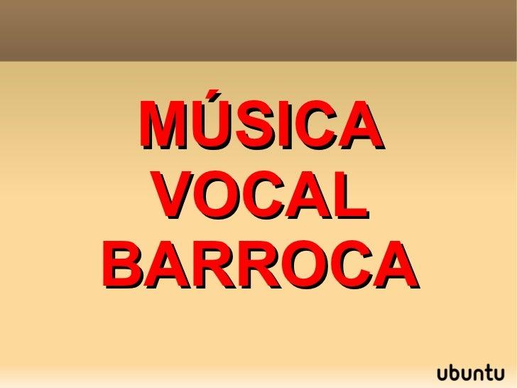 MÚSICA VOCALBARROCA