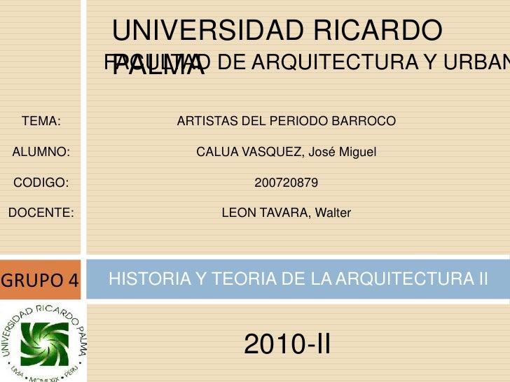 UNIVERSIDAD RICARDO PALMA<br />FACULTAD DE ARQUITECTURA Y URBANISMO<br />TEMA:<br />ALUMNO:<br />CODIGO:<br />DOCENTE:<br ...