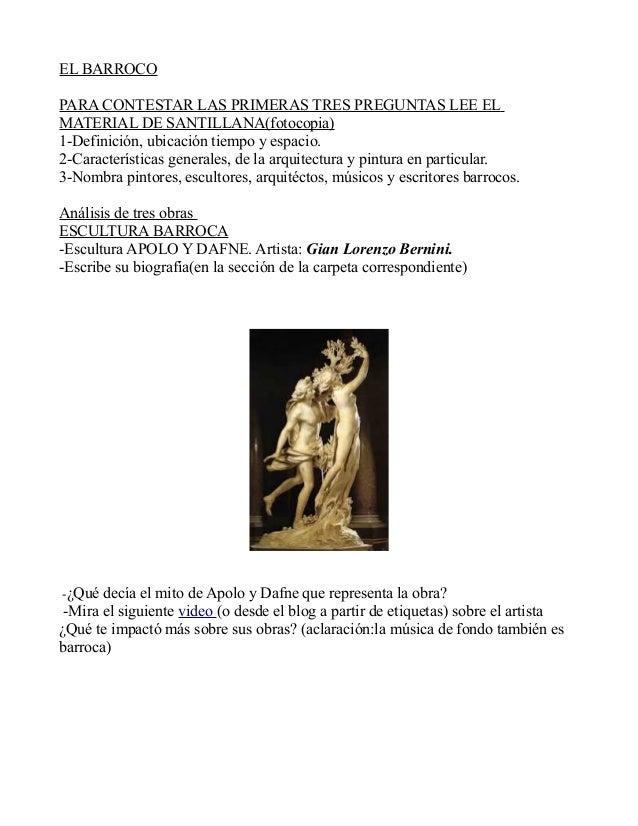 EL BARROCO PARA CONTESTAR LAS PRIMERAS TRES PREGUNTAS LEE EL MATERIAL DE SANTILLANA(fotocopia) 1-Definición, ubicación tie...