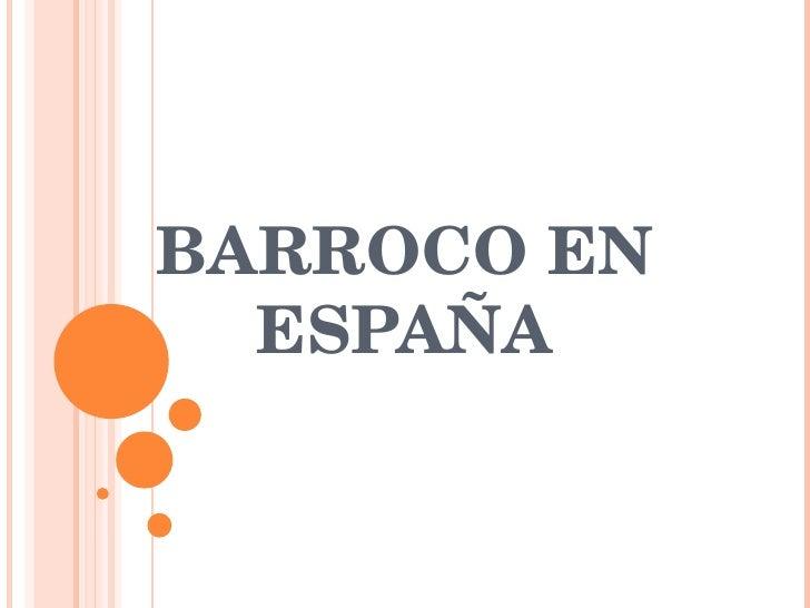 BARROCO EN ESPAÑA