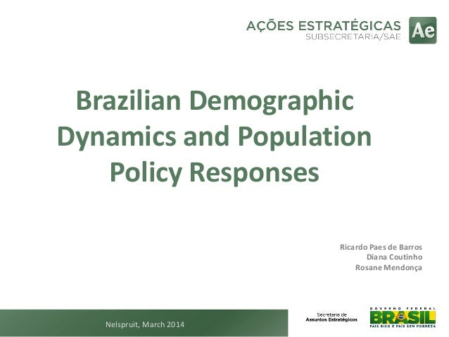 Brazilian Demographic Dynamics and Population Policy Responses
